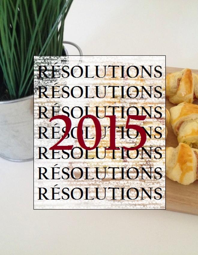 Mes 10 résolutions/objectifs pour l'année 2015