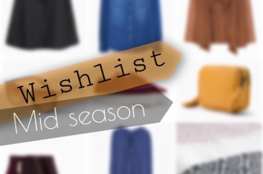 WISHLIST Mid Season 2015