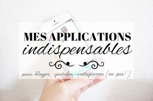7 applications indispensables : Spécial influenceur