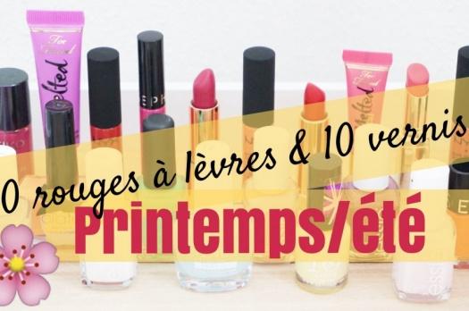 10 rouges à lèvres & 10 vernis à ongles pour le Printemps/été 2016