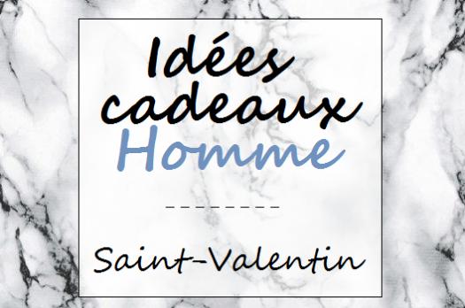 SÉLECTION SHOPPING ♡ Idées cadeaux Saint-Valentin pour HOMME