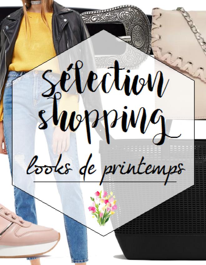Sélection shopping : 3 looks de Printemps
