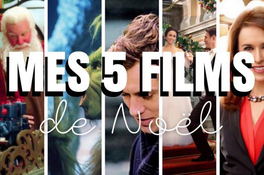 TOP 5 : Mes films de Noël préférés 🎅