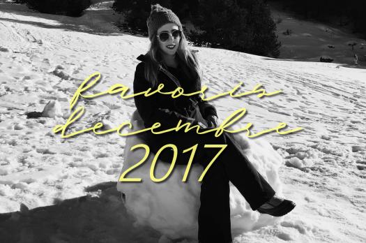 MES FAVORIS DÉCEMBRE 2017